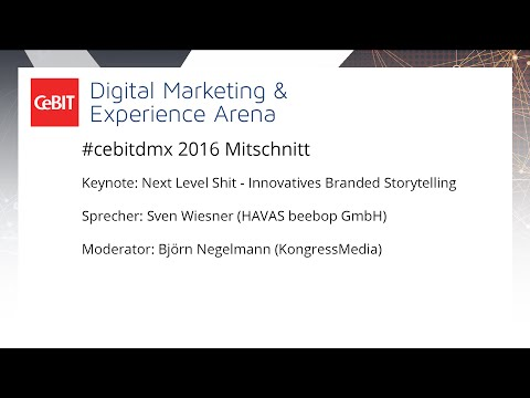 #cebitdmx: Next Level Shit - Innovatives Branded Storytelling