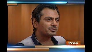 Aap Ki Adalat: Nawazuddin Siddiqui on mysterious girl once there in his life - INDIATV
