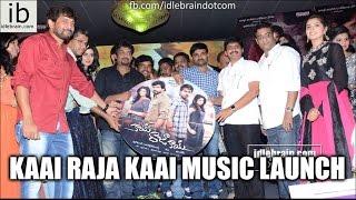Kaai Raja Kaai music launch - idlebrain.com - IDLEBRAINLIVE