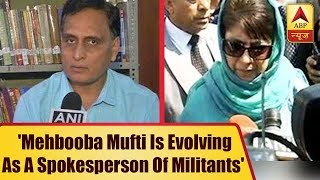 RSS thinker Rakesh Sinha says, 'Mehbooba Mufti is evolving as a spokesperson of militants' - ABPNEWSTV