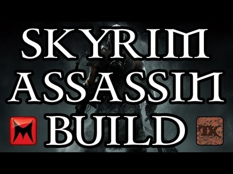 The Elder Scrolls V: Skyrim - Character Creation - Assassin Character Build Guide - Part 2
