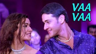 Vaa Vaa | Bobby Telugu Movie Video Song | Mahesh Babu | Aarthi Agarwal | Mani Sharma - RAJSHRITELUGU