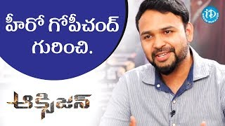 Director A M Jyothi Krishna About Gopichand || #Oxygen || Talking Movies With iDream - IDREAMMOVIES