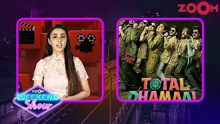 Total Dhamaal movie review by Sakshma Srivastav | Zoom Weekend Show - ZOOMDEKHO
