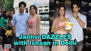 Janhvi DAZZLES with Ishaan in Delhi - IANSLIVE