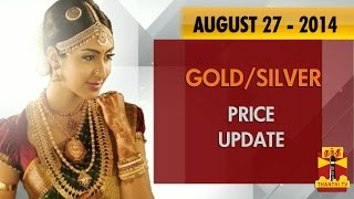 Today Gold & Silver Market Price 27-08-2014 Gold/Silver Rate