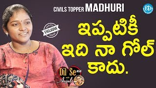 Civils Topper Madhuri Exclusive Interview | Dil Se With Anjali #58 - IDREAMMOVIES