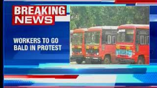 MSRTC strike continues for 4th day, some workers to go bald in protest - NEWSXLIVE