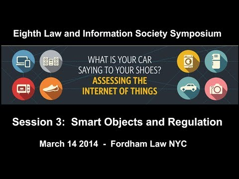 Session 3:  Smart Objects and Regulation