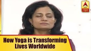 International Yoga Day 2018: Here's How Yoga Transforming Lives Worldwide - ABPNEWSTV
