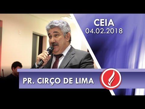 Culto de Ceia - Pr. Cirço de Lima - 04 02 2018