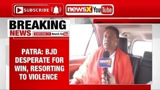 Lok Sabha Elections 2019, Sambit Patra: BJD desperate for win, restoring to violence - NEWSXLIVE