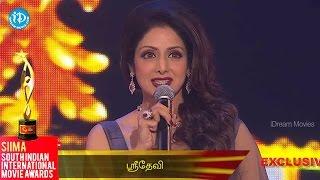 Sri Devi Speech for Tamil Fans || SIIMA 2014 Awards - IDREAMMOVIES