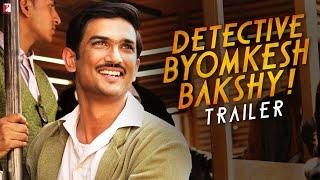 Detective Byomkesh Bakshy Trailer