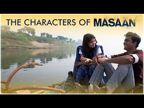 The Soul of Masaan - The Characters