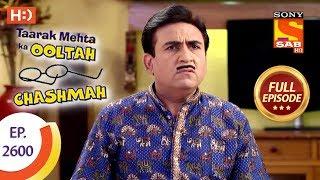 Taarak Mehta Ka Ooltah Chashmah - Ep 2600 - Full Episode - 13th November, 2018 - SABTV