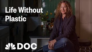 In A World Filled With Plastic, How Do You Live Without It? | NBC News - NBCNEWS