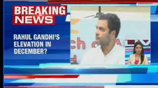 Is Rahul Gandhi's elevation sealed in December? - NEWSXLIVE