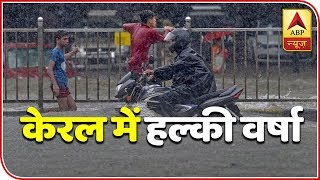 Skymet Report: Light rain in parts of Kerala likely - ABPNEWSTV