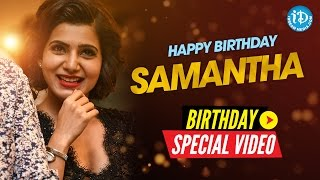 The Fabulous Life Of Samantha | Birthday Special Wishes From iDream Media | Something Special #36 - IDREAMMOVIES
