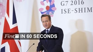G7 leaders warn on Brexit, Apple's media ambitions | FirstFT - FINANCIALTIMESVIDEOS