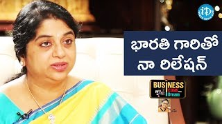 Sailaja Kiran About Her Friendship With Bharathi Garu || Business Icons With iDream - IDREAMMOVIES