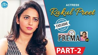 Actress Rakul Preet Singh Exclusive Interview Part #2 || Dialogue With Prema |Celebration Of Life - IDREAMMOVIES