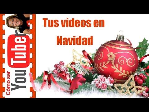 Prepara tus vídeos para Navidad