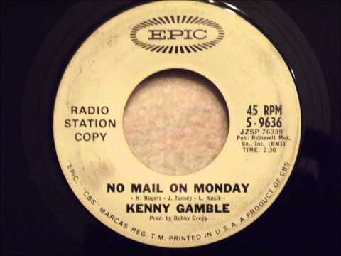 Kenny Gamble - No Mail On Monday (Correct Speed)