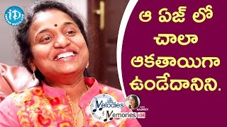 I Was Very Reckless At That Age - Sahithi || Melodies & Memories - IDREAMMOVIES