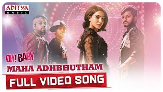 Maha Adhbhutham Full Video Song || Oh Baby Songs || Samantha , Naga Shaurya || Mickey J Meyer - ADITYAMUSIC