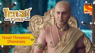 Your Favorite Character | Tenali Threatens Dhananjay | Tenali Rama - SABTV