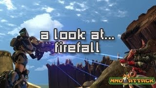 Firefall | A Look At...
