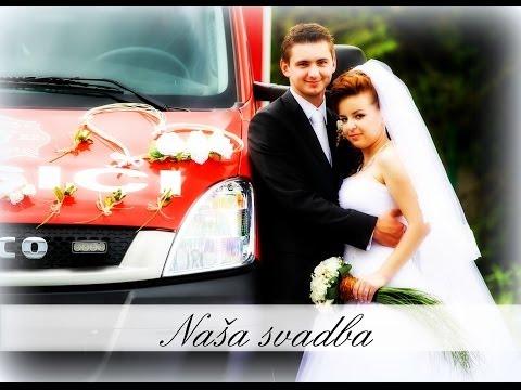 Naša SVADBA - Martin a Katarína - 9.6.2012