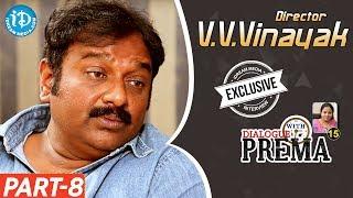 V V Vinayak Exclusive Interview Part #8 || Dialogue With Prema | Celebration Of Life - IDREAMMOVIES