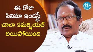 Film Industry Changed A Lot - PN Rama Chandra Rao | Tollywood Diaries With Muralidhar - IDREAMMOVIES