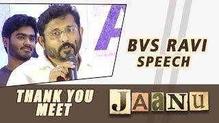 BVS Ravi Speech - Jaanu Thank You Meet - DILRAJU