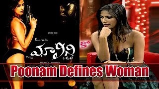 Poonam Pandey Defines Woman | Malini & Co Exclusive Interview