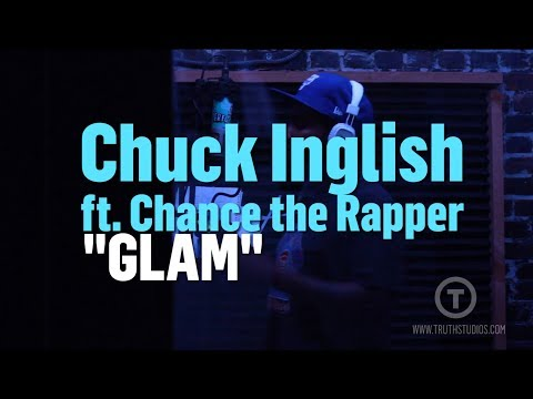 Chuck Inglish - Chuck Inglish & Chance The Rapper Record
