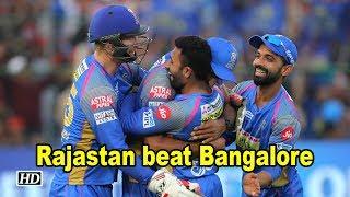 IPL 2018 | Rajastan beat Bangalore - IANSINDIA