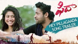 Hey Pillagaada Song Trailer - Fidaa Songs - Varun Tej, Sai Pallavi | Sekhar Kammula | Dil Raju - DILRAJU