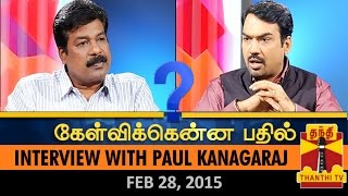 Kelvikku Enna Bathil 28-02-2015 Exclusive Interview with Paul Kanagaraj – Thanthi TV Show