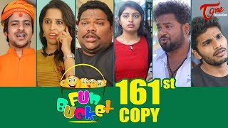 Fun Bucket | 161st Episode | Funny Videos | Telugu Comedy Web Series | By Sai Teja - TeluguOne - TELUGUONE