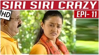 Siri Siri Crazy | Tamil Comedy Serial | Crazy Mohan | Episode 11 | Kalaignar TV