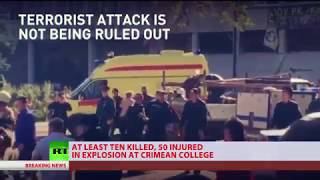 Special coverage: Blast at Crimean collage leaves 10 killed, 50 injured - RUSSIATODAY