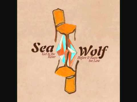 Sea Wolf - You're A Wolf (with lyrics)