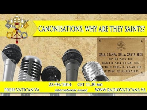 CANONIZATION , WHY ARE THEY SAINTS?