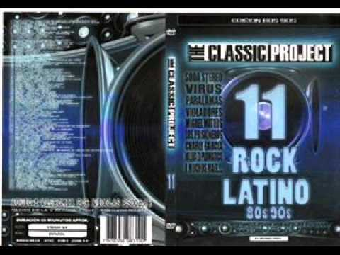 The Classic Project 11 (Rock Latino 80s - 90s)