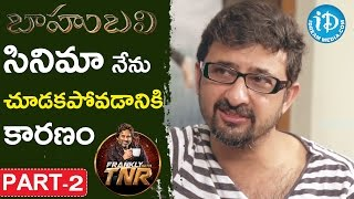 Director Teja Exclusive Interview Part #2 || Frankly With TNR || Talking Movies With iDream - IDREAMMOVIES