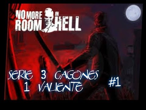 Empezando (Serie 3 Cagones 1 Valiente) No More Room in Hell #1